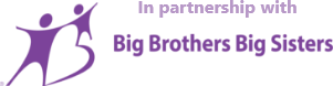 In partnership with Big Brothers Big Sisters